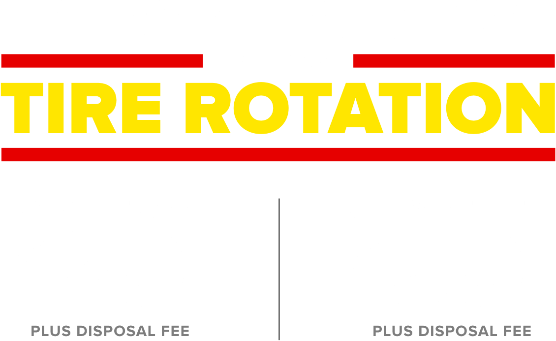 Every oil change includes a tire rotation. Conventional $29 Plus disposal fee. Full Synthetic $59 Plus disposal fee.