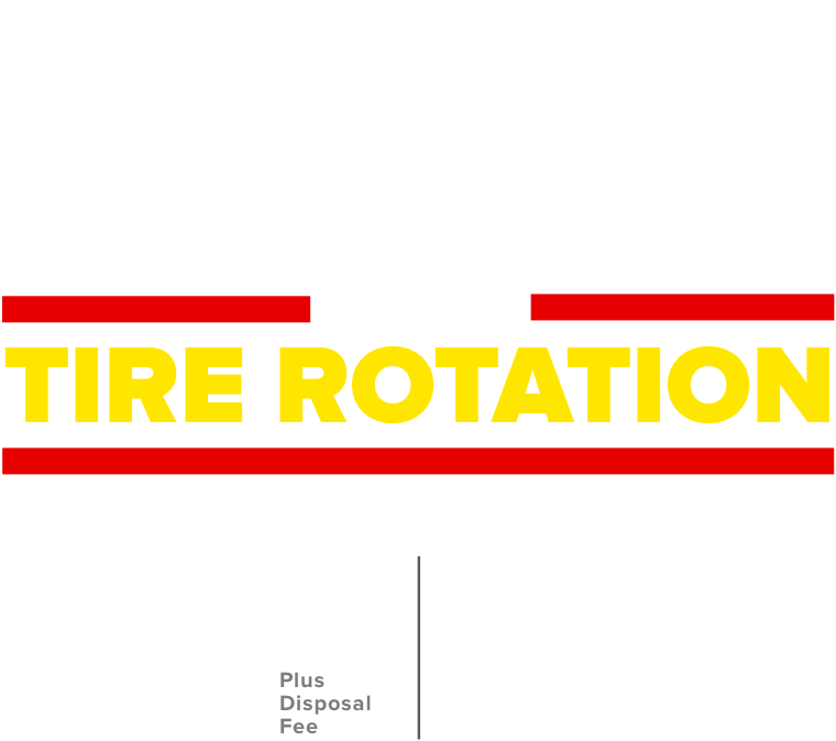 Every oil change includes a tire rotation. Conventional $18.99 Plus disposal fee. Full Synthetic $20 Off.