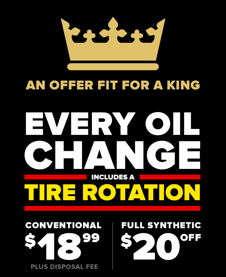 Every oil change includes a tire rotation. Conventional $18.99 Plus disposal fee. Full Synthetic $20 Off