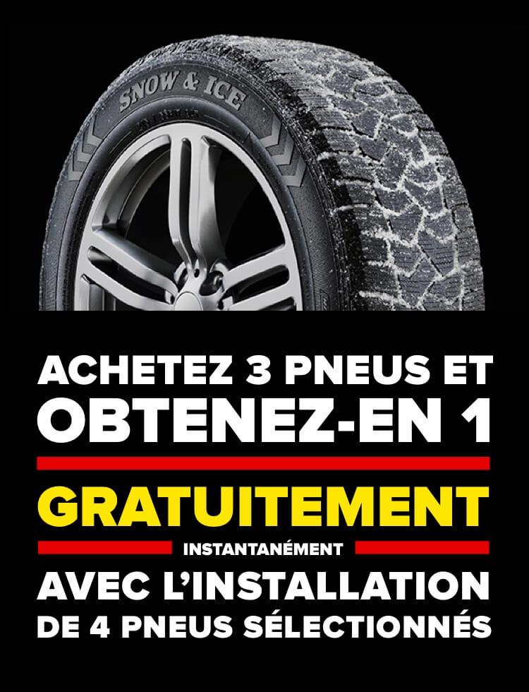 Achatez-en 3 et obtenez-en 1 gratuitement instantanément, Avec l'installation de 4 pneus. Goodyear, firestone.