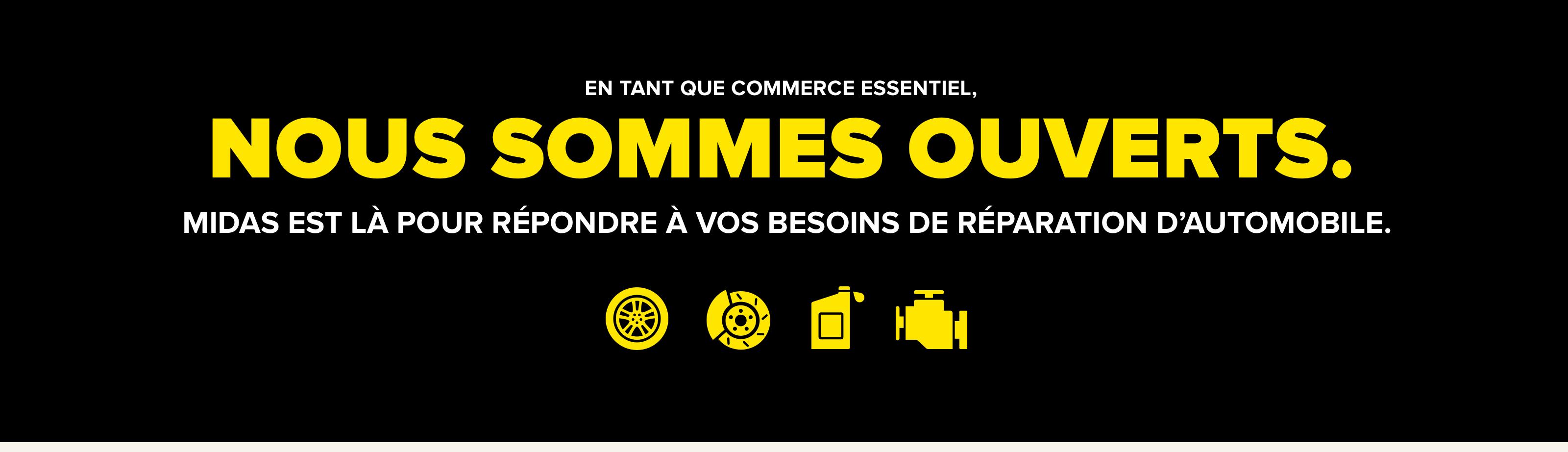 En tant que commerce essentiel, Nous sommes ouverts. Midas est là pour répondre à vos besoins de réparation d'automobile.
